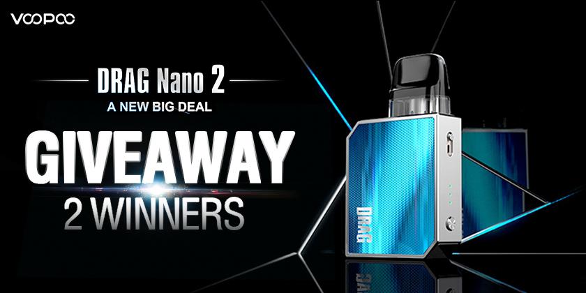Voopoo Drag Nano 2 Kit Giveaways! A NEW BIG DEAL